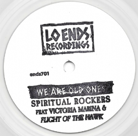 Spiritual Rockers ft. Victoria Marina & Flight Of The Hawk - We Are Old Ones /  Version  (Lo Ends) 7